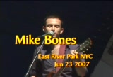 Still frame from: Mike Bones - East River Park NYC - Jun 23 2007
