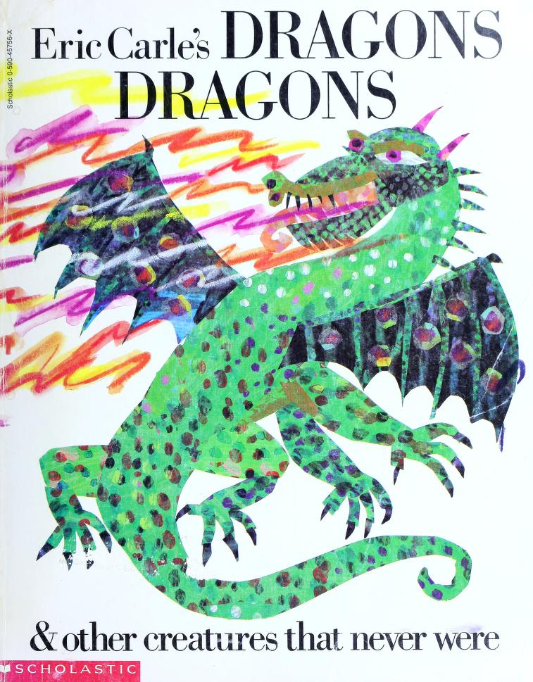 Dragons and other creatures that never were by Laura Whipple