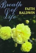 Breath of life by Faith Baldwin