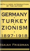 Download Germany, Turkey, and Zionism 1897-1918