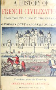 Cover of: A history of French civilization | Georges Duby