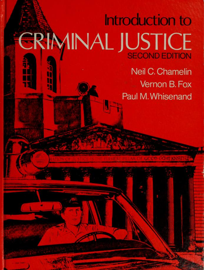 Introduction to criminal justice by Neil C. Chamelin