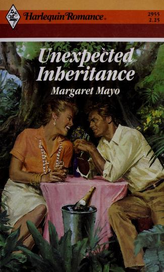 Unexpected Inheritance by Margaret Mayo