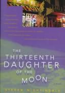 The thirteenth daughter of the moon by Steven Nightingale