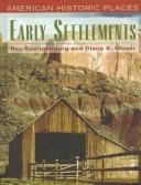 Early settlements by Spangenburg, Ray
