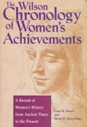 The Wilson chronology of women's achievements by Irene M. Franck