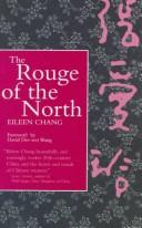 The rouge of the north by Ai-ling Chang