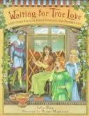 Waiting for true love by Julia Duin